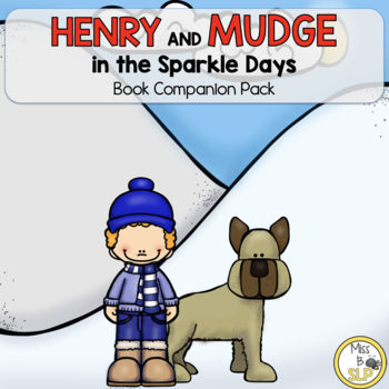 Henry and Mudge: in the Sparkle Days-Companion Pack