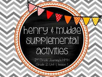 Henry and Mudge supplemental activities - Journey's 2nd Grade Unit 1 Lesson 1