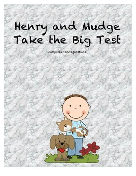 Henry and Mudge take the big test comprehension questions