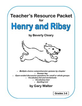 Henry and Ribsy Resource Packet