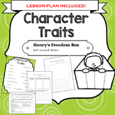 Henry's Freedom Box - A Lesson about Character Traits