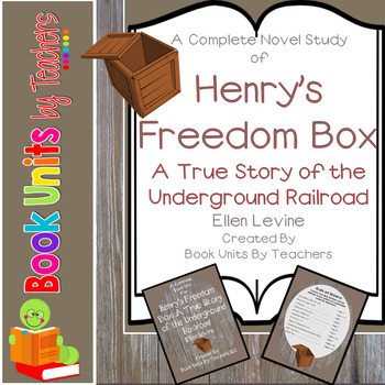 Henry's Freedom Box: A True Story From The Underground Railroad Book Unit