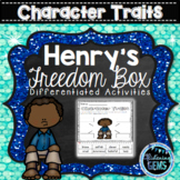 "Henry's Freedom Box Character Traits - Henry ""Box"" Brown Activities"