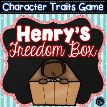Henry's Freedom Box Character Traits Game