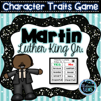 Martin Luther King Jr. Character Traits Game