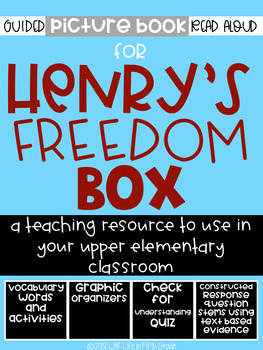 Henry's Freedom Box Guided Read Aloud