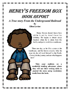 Henry's Freedom Box - The Underground Railroad - Book Report and Lapbook
