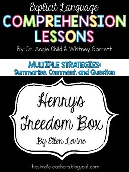 Henry's Freedom Box - Summarize, Comment, Question Comprehension Lesson