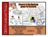 Henry's Hedgehog goes to School - Mini Preschool Theme - R