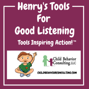 """Henry's Tools For Good Listening (8.5"""" x 11"""")"""