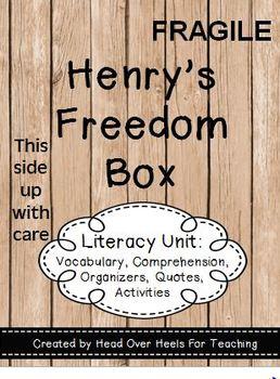 Henry's Freedom Box Literacy Unit