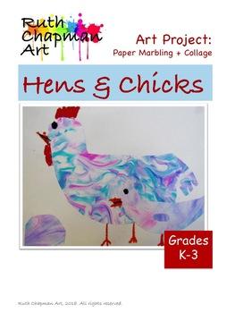 Hens + Chicks Marbled Paper Collage Art Lesson for Grades K-3