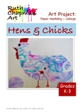 Hens + Chicks Marbled Paper Collage Art Lesson for Grades K-3