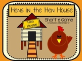 Hens in the Hen House: Short e Game