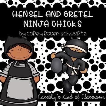 Hensel and Gretel Ninja Chicks Book Unit