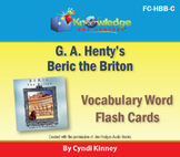 Henty's Historical Novel:  Beric the Briton Vocabulary Flash Cards