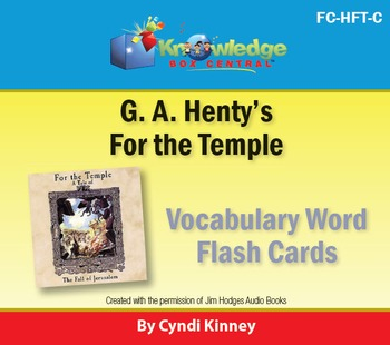 Henty's Historical Novel:  For the Temple Vocabulary Flash Cards