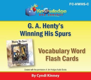 Henty's Historical Novel:  Winning His Spurs Vocabulary Flash Cards