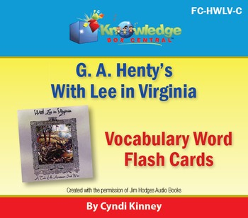 Henty's Historical Novel:  With Lee in Virginia Vocabulary Flash Cards