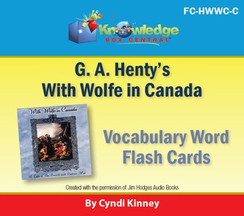 Henty's Historical Novel:  With Wolfe in Canada Vocabulary Flash Cards