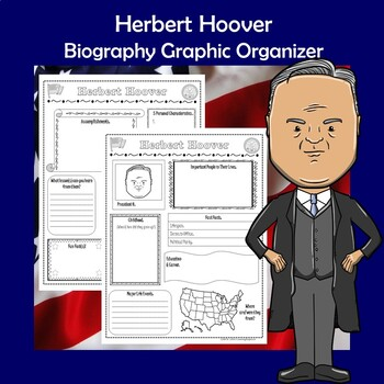 Herbert Hoover President Biography Research Graphic Organizer