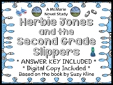 Herbie Jones and the Second Grade Slippers (Suzy Kline) Novel Study (20 pages)