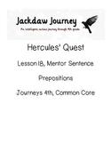 Hercules' Quest, 4th Grade Journeys Common Core, Mentor Sentence