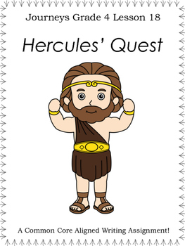 Hercules' Quest--Writing Prompt-Journeys Grade 4-Lesson 18