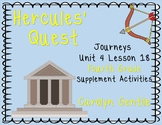 Hercules' Quest Journeys Unit 4 Lesson 18 2014/2017 Version Fourth Gr.  Supp. Ac