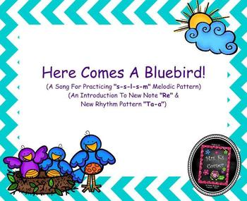 "Here Comes A Bluebird - Intro. to ""Re"" & ""Ta-a"" - PPT Edition"
