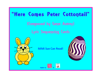 Here Comes Peter Cottontail Lyric Sequencing Cards (Easter Song)