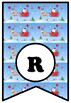 Here Comes Santa Claus, Bulletin Board Sayings, Christmas Pennant Banner Poster