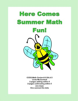 Here Comes Summer Math Fun for Kindergarten CCSS.Math.Content.K.OA.A.5