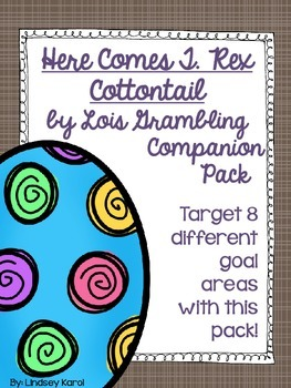 Here Comes T. Rex Cottontail by Lois Grambling Companion Pack