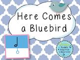 Here Comes a Bluebird: A Folk Song to Teach Half Note