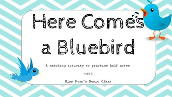 Here Comes a Bluebird Matching Activity