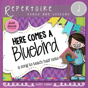 Here Comes a Bluebird {Prepare, Present and Practice Half Note}