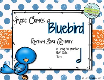 Here Comes a Bluebird Rhythm Sort Activity