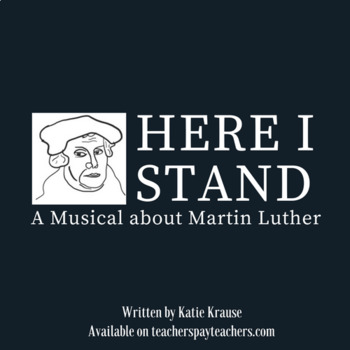Here I Stand: A Musical about Martin Luther DIRECTOR'S BUNDLE