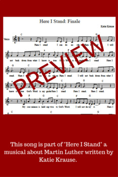 """Here I Stand Song (Finale) - From """"Here I Stand: A Musical about Martin Luther"""""""