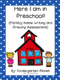 Here I am in Preschool! - Monthly Name Writing and Drawing