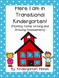 Here I am in Transitional Kindergarten! - Monthly Name and Drawing Assessment