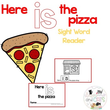 Here IS the pizza interactive Sight Word Reader