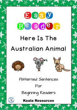 Here Is The Australian Animal Patterned Sentences For Beginning Readers