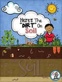 Here Is The Dirt On Soil {A Primary Science Unit}