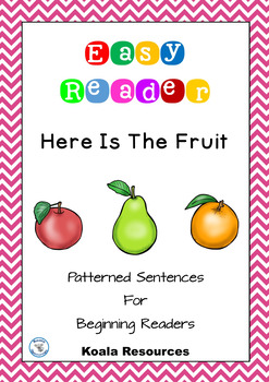 Here Is The Fruit Easy Reader Patterned Sentences For Beginning Readers