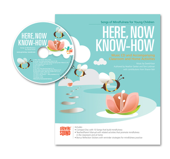 Here, Now Know How: Songs of Mindfulness Resource Manual