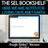Here We Are: Notes for Living on Planet Earth |SEL | DIGIT