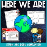 Here We Are by Oliver Jeffers Author's Purpose Lesson & Earth Day Activities
