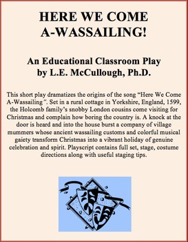 Here We Come A-Wassailing! (A Christmas play)